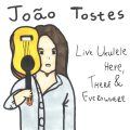João Tostes - Live Ukulele Here, There & Everywhere